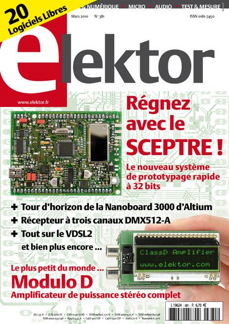 Elektor n. 381 - mars 2010 - en kiosque !