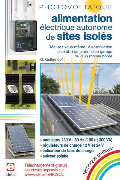 Photovoltaïque : électrifiez un site isolé