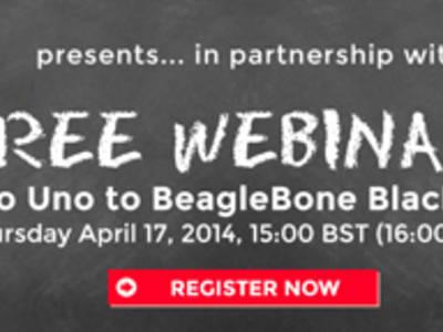 Nouveau webinaire gratuit : D'Arduino UNO à BeagleBone Black (et vice-versa !)